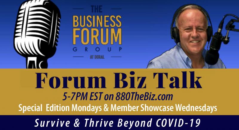 The Business Forum Group Radio Show - Forum Biz Talk